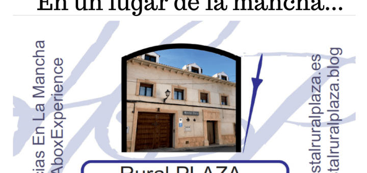 Descubre Castilla La Mancha desde Rural Plaza