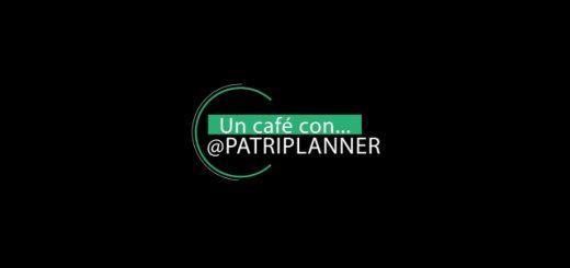 un café con @PATRIPLANNER